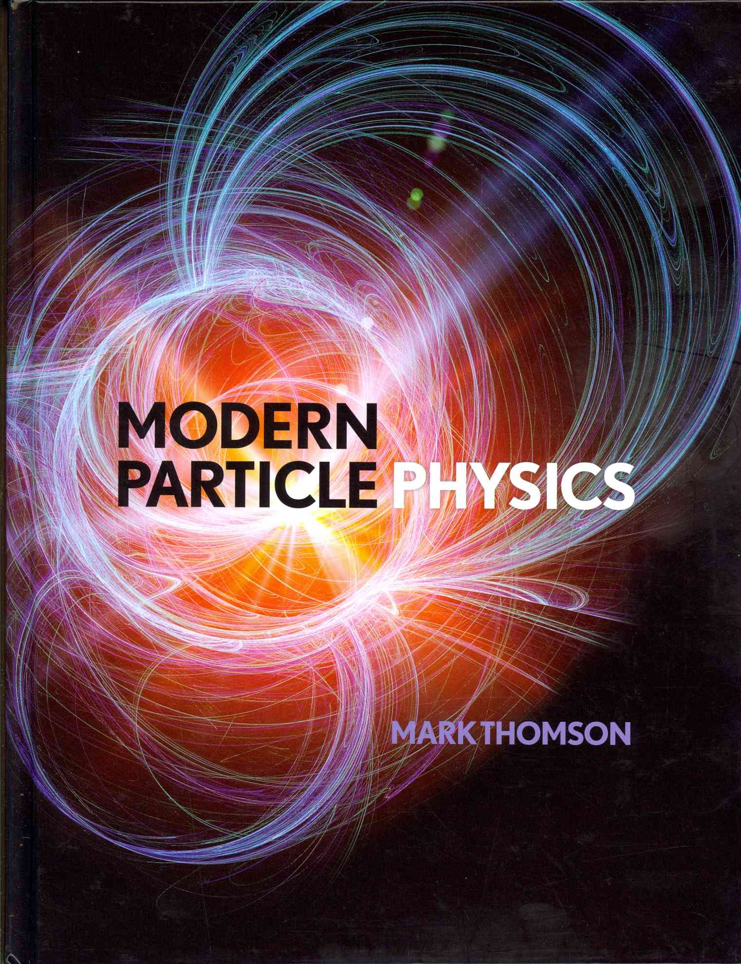 Modern Particle Physics By Thomson, Mark
